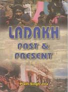 Ladakh: Past And Present (English) (Hardcover): Book by Prem Singh Jina