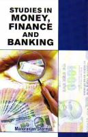 Studies in Money, Finance and Banking: Book by Manoranjan Sharma