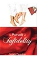 In Pursuit Of Infidelity:Book by Author-Sujata Parashar