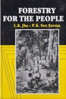 Forestry for the People 2009 pp. 426: Book by L.K. Jha