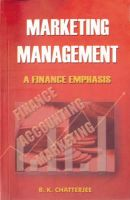 Marketing Management : A Finance Emphasis: Book by B.K. Chatterjee