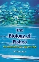 The Biology of Fishes: New Introduction by Dr Vijay Dev Singh: Book by Kyle, Harry M