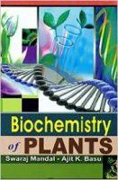 Biochemistry of Plants, 2014 (English): Book by Swaraj Mandal, A. K. Basu