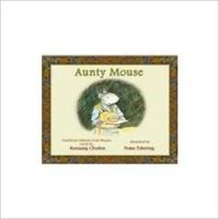 Aunty Mouse: Book by Kunzang Choden