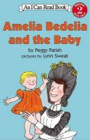 Amelia Bedelia and the Baby: Book by Peggy Parish , Lynn Sweat