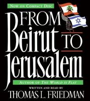 From Beirut to Jerusalem CD: From Beirut to Jerusalem CD:Book by Author-Thomas L Friedman,Thomas L Friedman