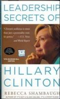 LEADERSHIP SECRETS OF HILLARY: Book by REBECCA SHAMBAUGH