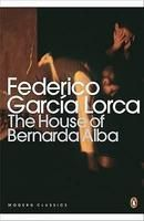 House Of Bernarda Alba & Other Plays: Book by F G Lorca