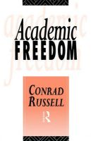 Academic Freedom: Book by Conrad Russell