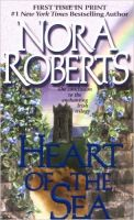 Heart Of The Sea: Book by Nora Roberts