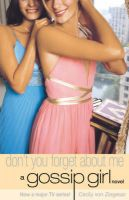 Don't You Forget About Me: Book by Cecily Von Ziegesar