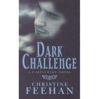 Dark Challenge: Carpathian Bk 5: Book by Christine Feehan