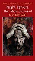 Night Terrors: The Ghost Stories of E.F. Benson: Book by E. F. Benson , David Stuart Davies , David Stuart Davies