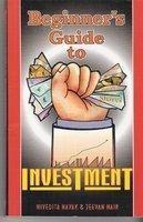 Beginner's Guide to Investment : Book by Ninvedita Nayak & Jeevan Nair