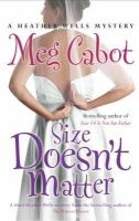Size Doesn't Matter: Book by Meg Cabot