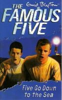 Famous Five: 12: Five Go Down To The Sea : Book by Enid Blyton