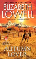 Autumn Lover:Book by Author-Elizabeth Lowell
