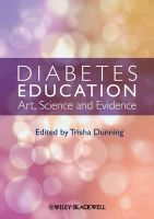 Diabetes Education: Art, Science and Evidence: Book by Trish Dunning