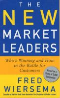 The New Market Leaders: Who's Winning and How in the Battle for Customers: Book by Fred Wiersema