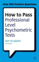How to Pass Professional Level Psychometric Tests: Challenging Practice Questions for Graduate and Professional Recruitment: Book by Sam Al-Jajjoka