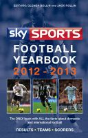 Sky Sports Football Yearbook: 2012-2013: Book by Jack Rollin