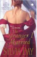 The Stranger I Married: Book by Sylvia Day