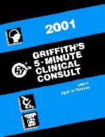 Griffith's 5 Minute Clinical Consult: 2001: Book by H. Winter Griffith