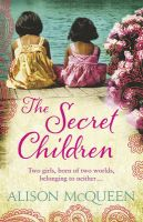 The Secret Children:Book by Author-Alison Mc Queen