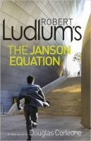 Robert Ludlum's the Janson Equation: Book by Robert Ludlum &  Robert Ludlum