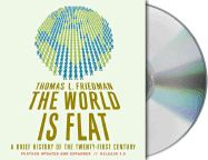 The World Is Flat, Release 3.0: A Brief History of the Twenty-First Century: Book by Thomas L Friedman