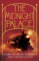 The Midnight Palace: Book by Carlos Ruiz Zafon
