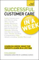 Teach Yourself Successful Customer Care in a Week:Book by Author-John H. Wellemin