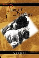 Poet of Destiny: Book by Cosmos