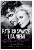 The Time of My Life: Book by Patrick Swayze