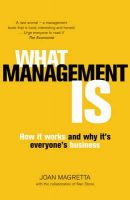 What Management is: How it Works and Why it's Everyone's Business:Book by Author-Joan Magretta