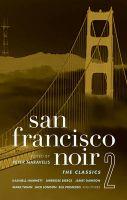 San Franscisco Noir 2: Book by Peter Maravelis