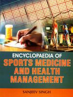 Encyclopaedia of Sports Medicine and Health Management: Book by Sanjeev Singh