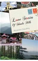 Love Stories Of Shima Hills: Book by Minakshi Chaudhry