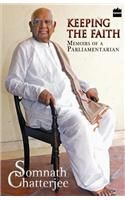 Keeping The Faith: Book by Somnath Chatterjee