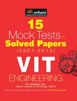 15 Mock Tests & Solved Papers (2007-2013)  for VIT  Engineering: Book by Arihant Experts