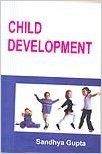 Child development (English): Book by Sandhya Gupta