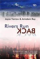 Rivers Run Back: Book by Joyce Yarrow , Arindam Roy