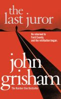 The Last Juror: Book by John Grisham