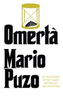 Omerta: Book by Mario Puzo