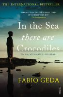 In the Sea There are Crocodiles: Book by Fabio Geda , Howard Curtis
