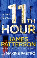 11th Hour: (Women's Murder Club 11): Book by James Patterson