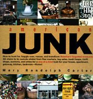 American Junk: Book by Mary Randolph Carter