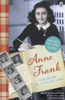 The Diary of Anne Frank: Book by Anne Frank