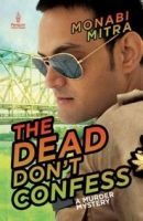 The Dead Dont Confess: Book by MITRA MONABI
