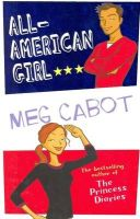 All American Girl:Book by Author-Meg Cabot